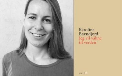 – Gratulerer med Vesaasprisen og velkommen på festival, Karoline Brændjord